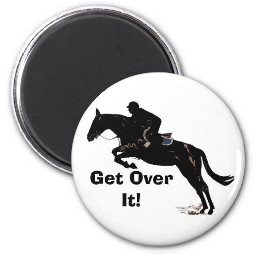 Get Over It! Horse Jumper Refrigerator Magnet