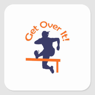 GET OVER IT SQUARE STICKER