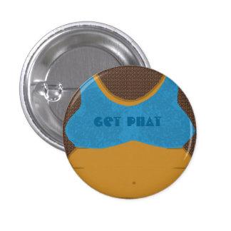 Get Phat 3 Cm Round Badge