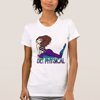 Get Physical T-Shirt
