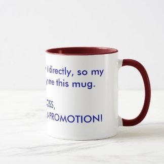 Get promoted mug