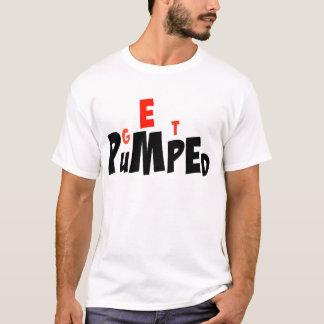 Get Pumped T Shirt