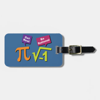 Get Real - Be Rational Luggage Tag