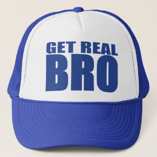 Get Real Bro Trucker Hat (blue)