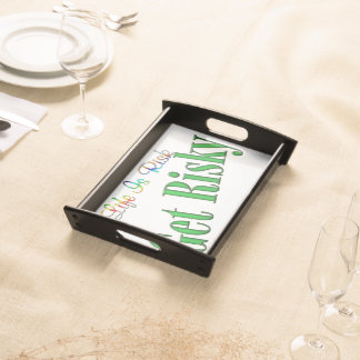 Get Risky Serving Tray