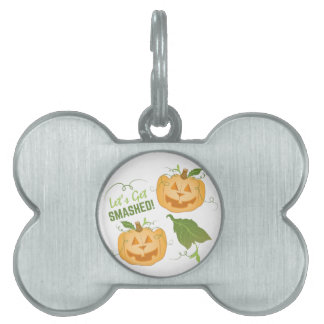 Get Smashed Pet ID Tag
