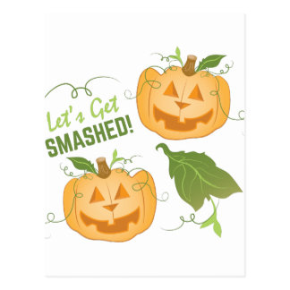 Get Smashed Postcard