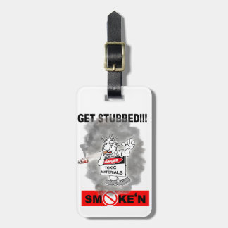 GET STUBBED_1 LUGGAGE TAG