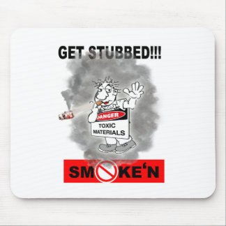 GET STUBBED_1 MOUSE PAD