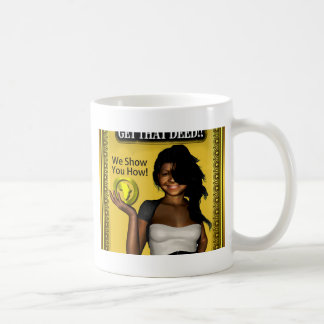 GET THAT DEED!!! COFFEE MUG