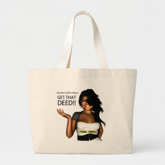 GET THAT DEED LARGE TOTE BAG