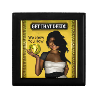 GET THAT DEED!!! SMALL SQUARE GIFT BOX