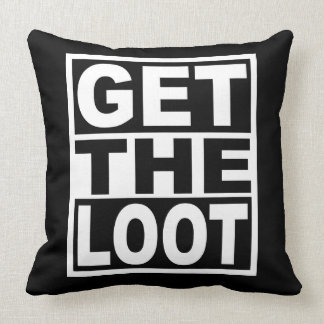 Get The Loot Cushion
