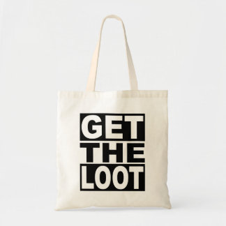 Get the Loot Tote Bag