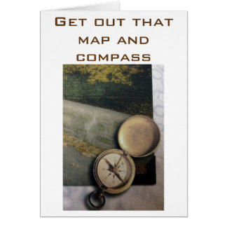 GET THE MAP/COMPASS-RETIRE AND ENJOY IT GREETING CARDS