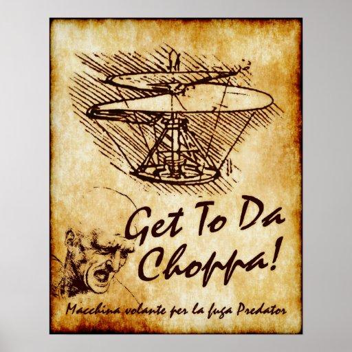 Get To Da Choppa Leonardo da Vinci Helicopter Poster