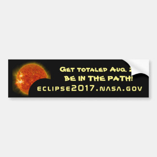 Get totaled in the Great American Eclipse of 2017! Bumper Sticker