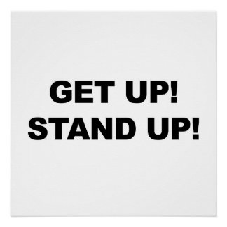 GET UP! STAND UP! PROTEST! POSTER