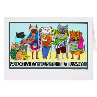 Get Well, A Cat a Day Keeps the Doctor Away Card