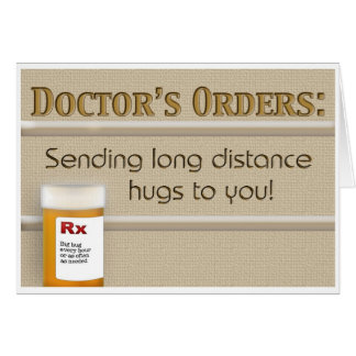 Get Well - Doctor's Orders Card