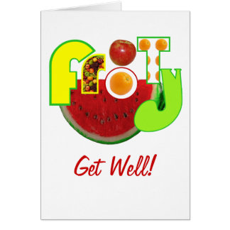 Get well fruity humor greeting card