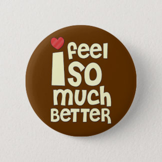 Get Well Gifts, T-shirts | Feel Better 6 Cm Round Badge