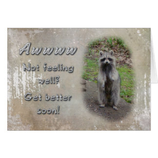 Get Well Greeting Card - Raccoon  Feel Better Soon