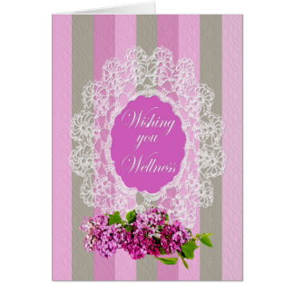 Get Well - Old Fashion Greeting - Lilacs and Lace Card