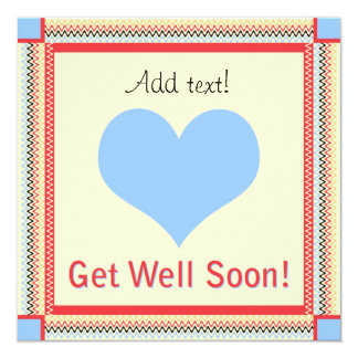 Get Well Soon - Heart Greeting Card 13 Cm X 13 Cm Square Invitation Card