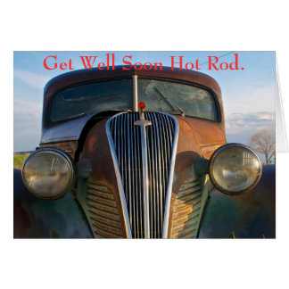 Get Well Soon Hot Rod Greeting Card