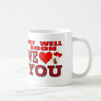 Get Well Soon We Love You Coffee Mug