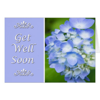 Get Well Soon With Blue Hydrangea Greeting Cards