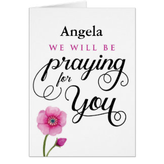 Get Well, we will be Praying for You Card