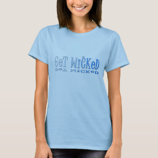 Get Wicked t-shirt
