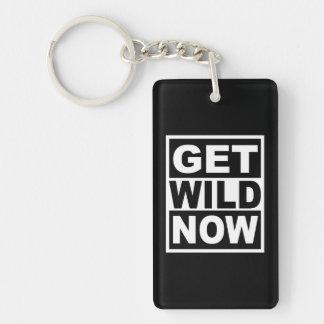 Get Wild Now Key Ring
