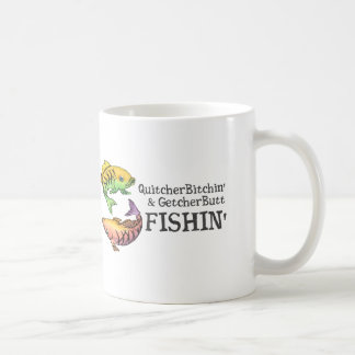 Get Your Butt Fishing! Coffee Mug