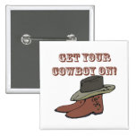 Get Your Cowboy On Pinback Buttons