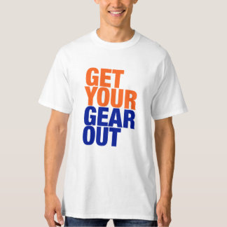 """""""Get Your Gear Out"""" Tee"""