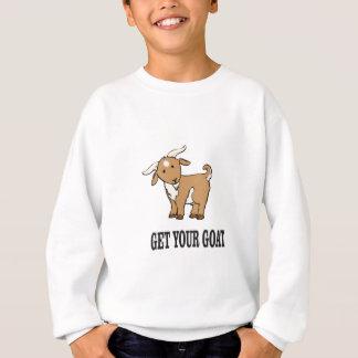 get your goat joke sweatshirt