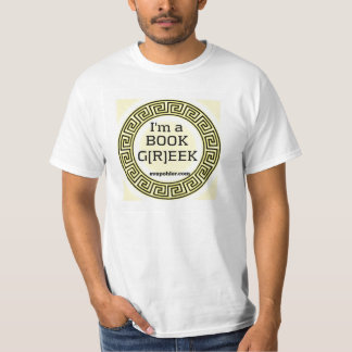 Get Your Greek On and I'm a Book Greek T-Shirt