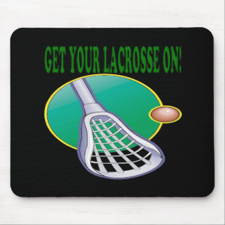 Get Your Lacrosse On Mousepads