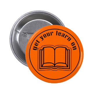Get Your Learn On School Book Pinback Button
