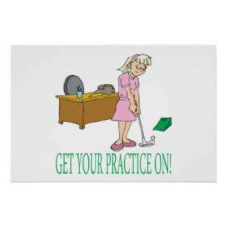 Get Your Practice On Posters