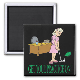Get Your Practice On Square Magnet