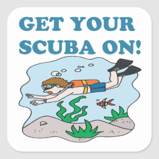 Get Your Scuba On Square Sticker