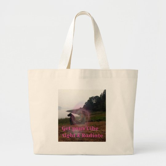 Get your vibe right large tote bag