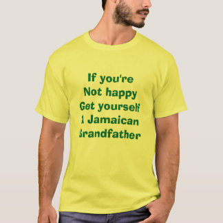 Get yourself a Jamaican Grandfather T-Shirt
