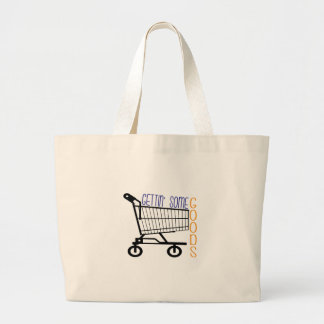 Gettin Some Goods Tote Bag
