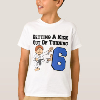 Getting A Kick Out Of 6 Karate Theme T-Shirt