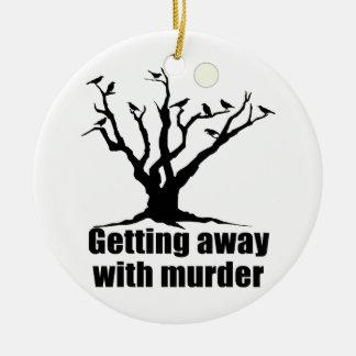 Getting Away with Murder Round Ceramic Decoration